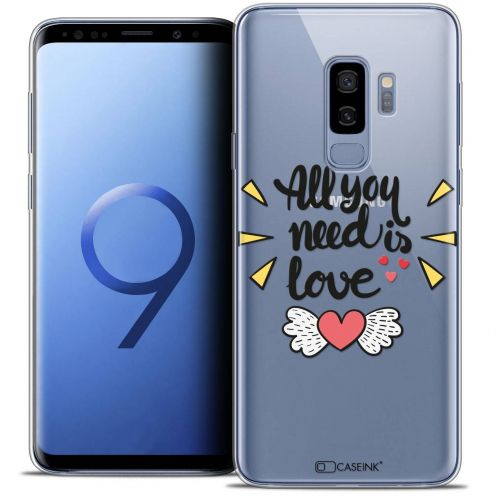 "Coque Crystal Gel Samsung Galaxy S9+ (6.2"") Extra Fine Love - All U Need Is"