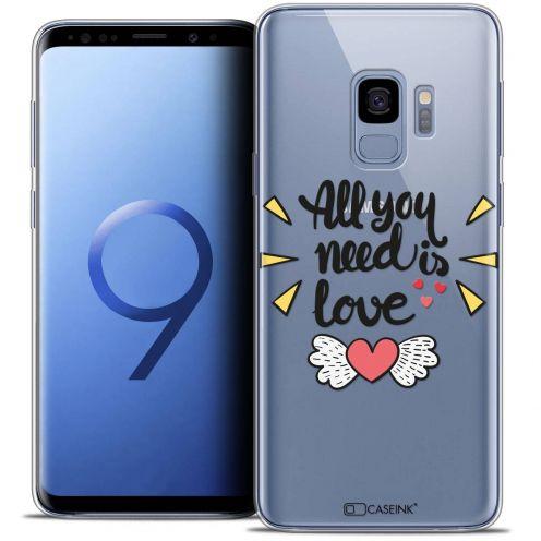 "Coque Crystal Gel Samsung Galaxy S9 (5.8"") Extra Fine Love - All U Need Is"