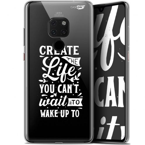 "Coque Crystal Gel Huawei Mate 20 (6.5"") Extra Fine Motif - Wake Up Your Life"