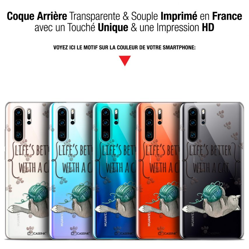 """Coque Gel Huawei P30 Pro (6.47"""") Extra Fine Quote - Life's Better With a Cat"""