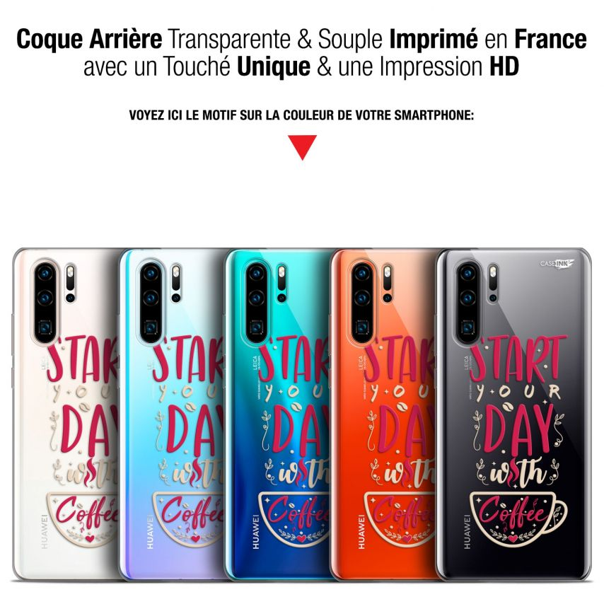 """Coque Gel Huawei P30 Pro (6.47"""") Extra Fine Motif - Start With Coffee"""