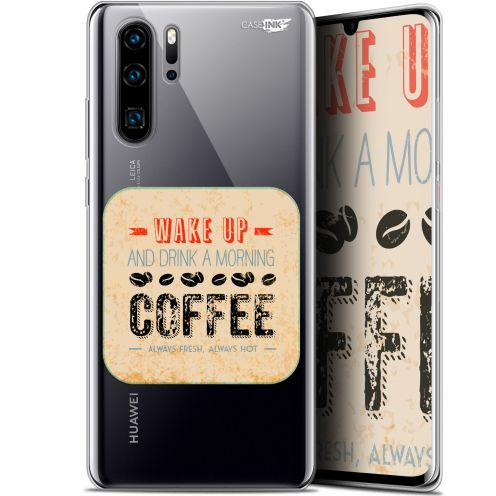 """Coque Gel Huawei P30 Pro (6.47"""") Extra Fine Motif - Wake Up With Coffee"""