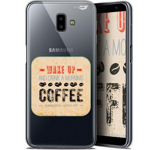 "Coque Gel Samsung Galaxy J6 Plus J6+ (6.4"") Extra Fine Motif - Wake Up With Coffee"