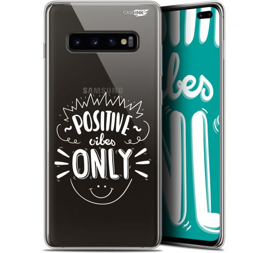 """Coque Gel Samsung Galaxy S10+ (6.4"""") Extra Fine Motif -  Positive Vibes Only"""