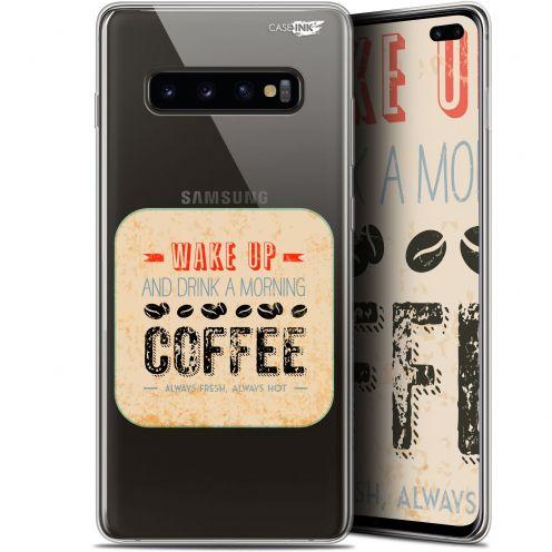 "Coque Gel Samsung Galaxy S10+ (6.4"") Extra Fine Motif -  Wake Up With Coffee"