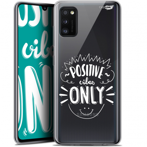 "Coque Gel Samsung Galaxy A41 (6.1"") Extra Fine Motif - Positive Vibes Only"