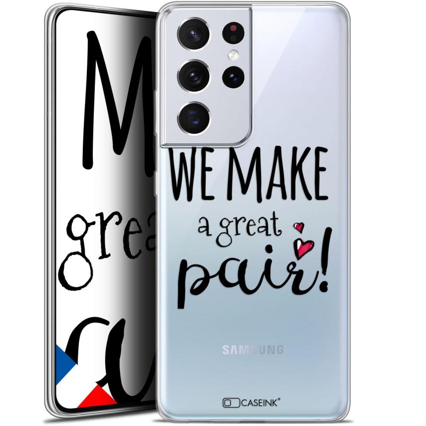 "Coque Gel Samsung Galaxy S21 Ultra (6.8"") Love - We Make Great Pair"