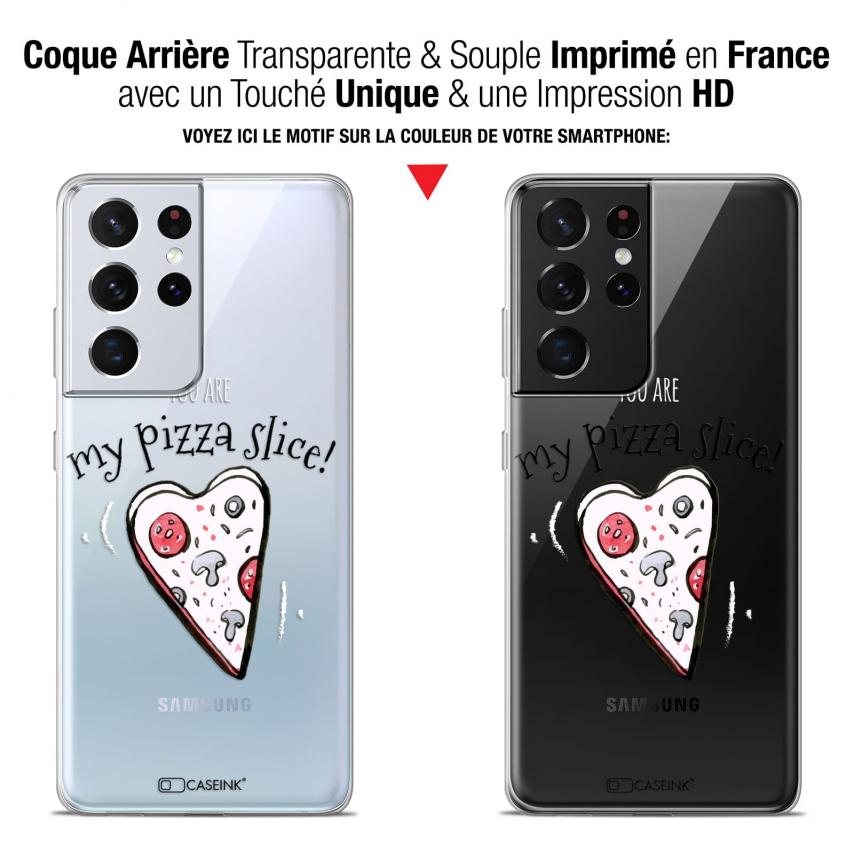 "Coque Gel Samsung Galaxy S21 Ultra (6.8"") Love - My Pizza Slice"