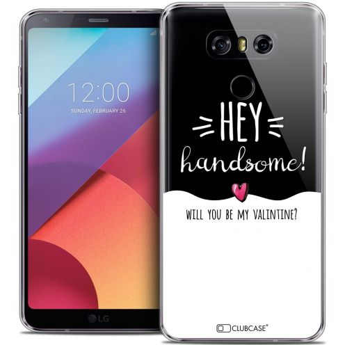 Coque Crystal Gel LG G6 Extra Fine Love - Hey Handsome !